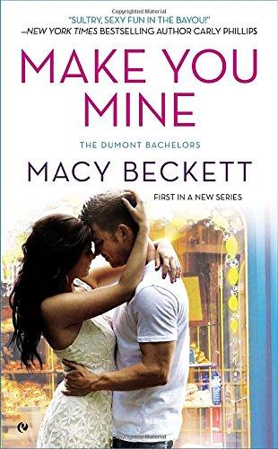 9780451465337: Make You Mine (Dumont Bachelors)