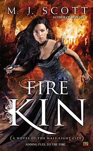 9780451465382: Fire Kin : A Novel of the Half-Light City