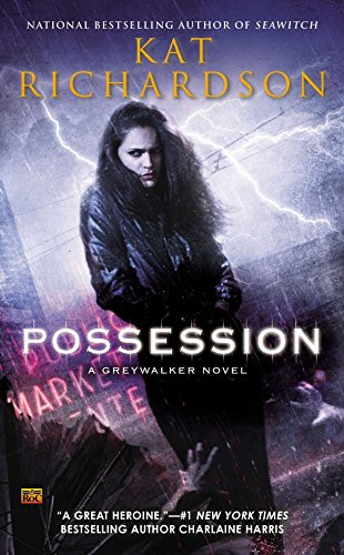 9780451465450: Possession (Greywalker)