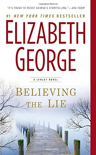 9780451465498: Believing the Lie (Inspector Lynley)