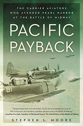 9780451465535: Pacific Payback: The Carrier Aviators Who Avenged Pearl Harbor at the Battle of Midway