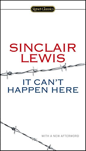 9780451465641: It Can't Happen Here (Signet Classics)