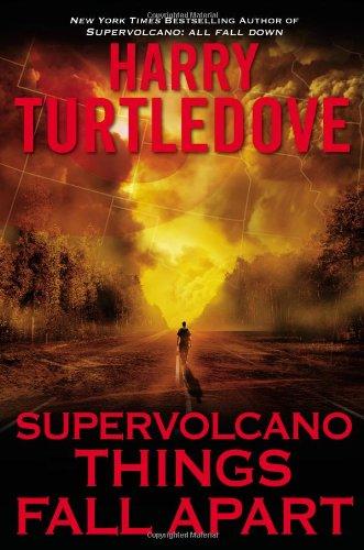 9780451465689: Supervolcano: Things Fall Apart