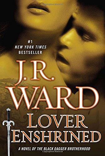 9780451466020: Lover Enshrined: A Novel of the Black Dagger Brotherhood (Collector's Edition)