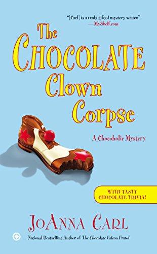 9780451466181: The Chocolate Clown Corpse