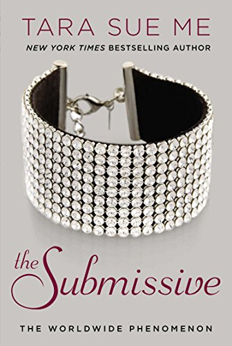 9780451466228: The Submissive: The Submissive Series