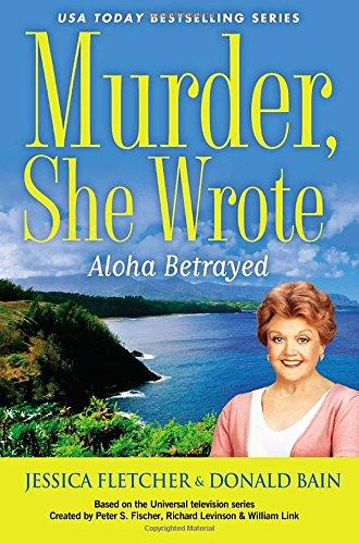 9780451466549: Murder, She Wrote: Aloha Betrayed