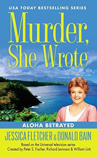 9780451466556: Murder, She Wrote: Aloha Betrayed