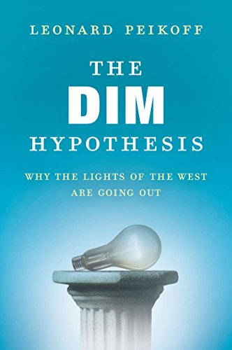 9780451466648: The Dim Hypothesis: Why the Lights of the West Are Going Out