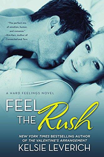 9780451466662: Feel the Rush: A Hard Feelings Novel