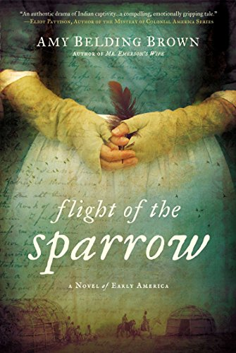 9780451466693: Flight of the Sparrow: A Novel of Early America