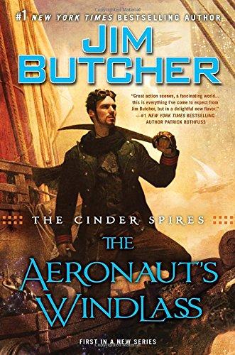 9780451466808: The Cinder Spires: The Aeronaut's Windlass