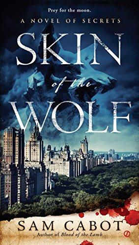 9780451466907: Skin of the Wolf : A Novel of Secrets: 2