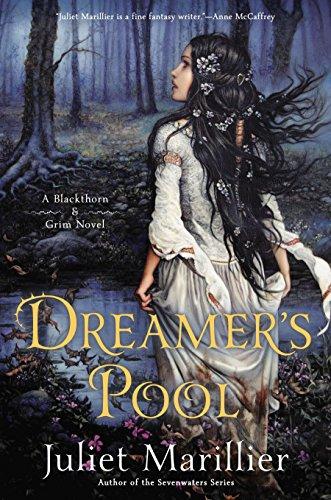 9780451466990: Dreamer's Pool: A Blackthorn & Grim Novel