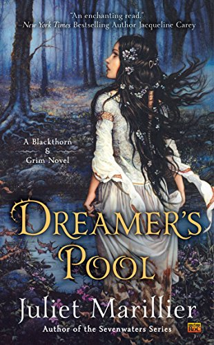 9780451467003: Dreamer's Pool: A Blackthorn & Grim Novel
