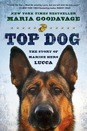 Top Dog: The Story of Marine Hero: Goodavage, Maria