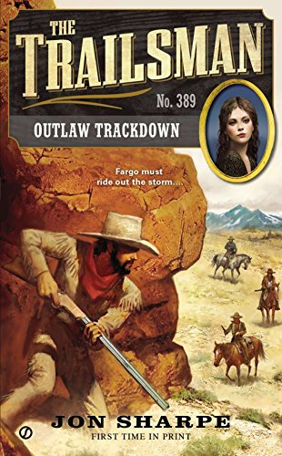 9780451467218: The Trailsman #389: Outlaw Trackdown
