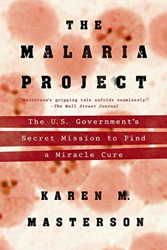 9780451467331: The Malaria Project: The U.S. Government's Seceret Mission to Find a Miracle Cure
