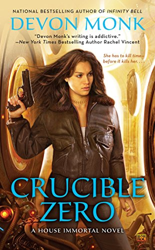 9780451467386: Crucible Zero: A House Immortal Novel