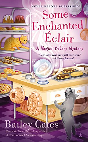 9780451467416: Some Enchanted Eclair (Magical Bakery Mysteries)