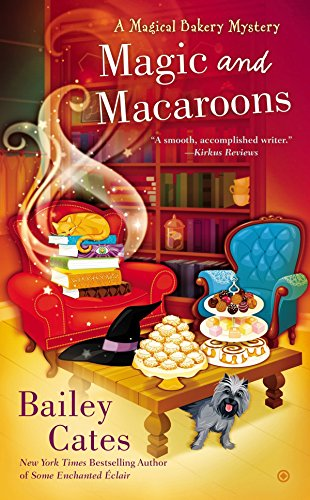 9780451467423: Magic and Macaroons: A Magical Bakery Mystery