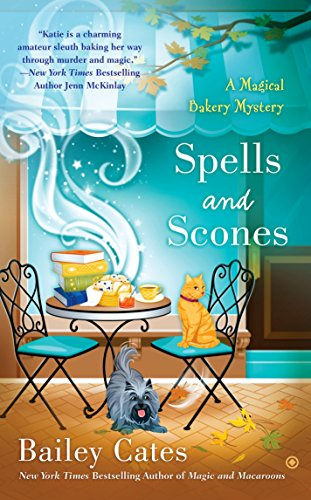 9780451467430: Spells and Scones (A Magical Bakery Mystery)