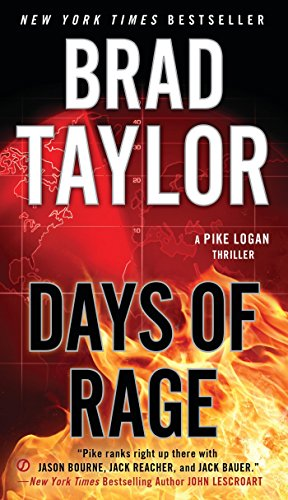 9780451467683: Days of Rage (A Pike Logan Thriller)