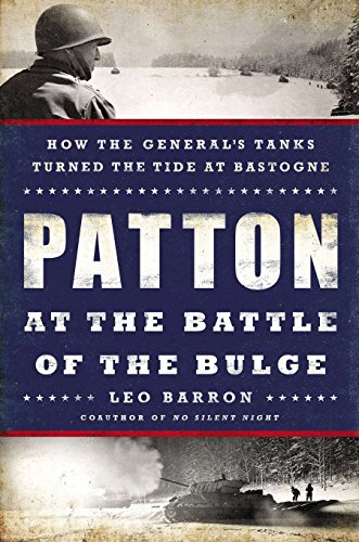 9780451467874: Patton at the Battle of the Bulge: How the General's Tanks Turned the Tide at Bastogne