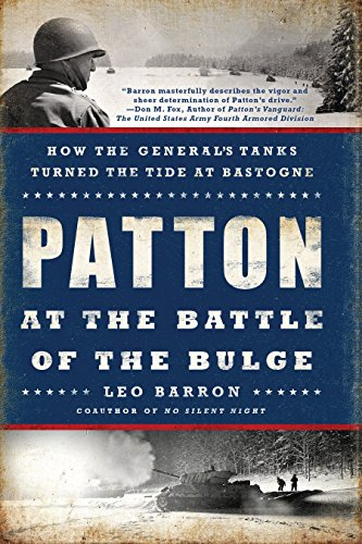 9780451467881: Patton at the Battle of the Bulge: How the General's Tanks Turned the Tide at Bastogne