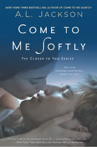 9780451467973: Come to Me Softly: The Closer to You Series