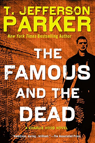 9780451468215: The Famous and the Dead (Charlie Hood Novel)
