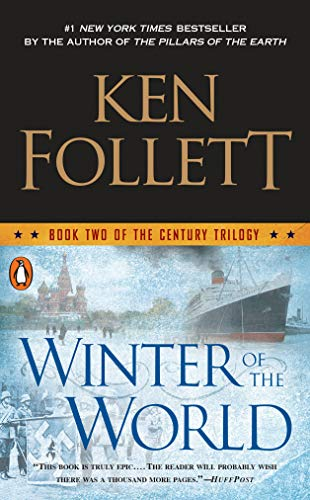 Winter of the World: Book Two of the Century Trilogy: Ken Follett
