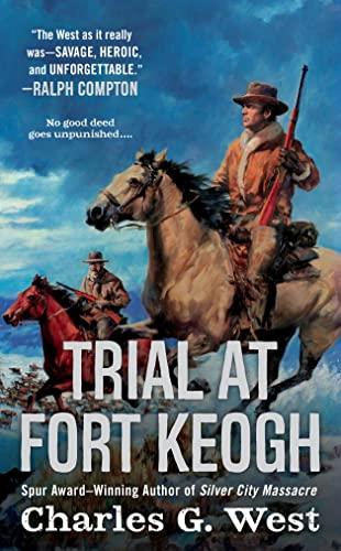 9780451468505: Trial at Fort Keogh