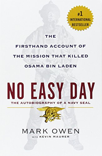 9780451468901: No Easy Day: The Only First-hand Account of the Navy Seal Mission That Killed Osama Bin Laden