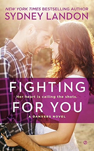 9780451468956: Fighting for You