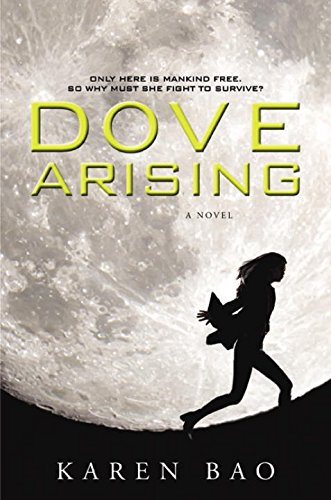 9780451469014: Dove Arising (The Dove Chronicles)