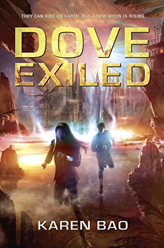 9780451469021: Dove Exiled (The Dove Chronicles)
