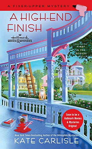 A High-End Finish (A Fixer-Upper Mystery)