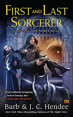9780451469311: First and Last Sorcerer (Noble Dead)