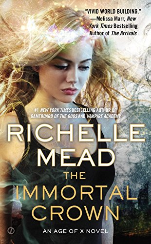 9780451469465: The Immortal Crown: An Age of X Novel