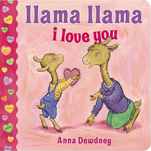 9780451469816: Llama Llama I Love You (Llama Llama Board Books)