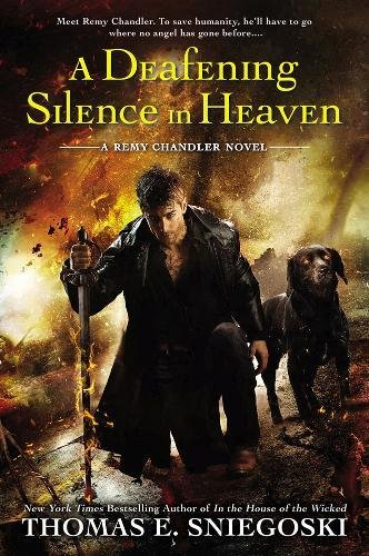 9780451470027: A Deafening Silence in Heaven: A Remy Chandler Novel