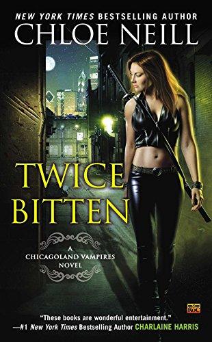 9780451470058: Twice Bitten: A Chicagoland Vampires Novel