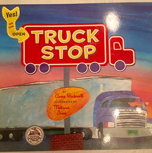 9780451470119: Truck Stop (Dolly Parton's Imagination Library)