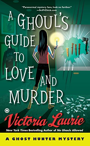 9780451470126: A Ghoul's Guide to Love and Murder (Ghost Hunter Mystery)