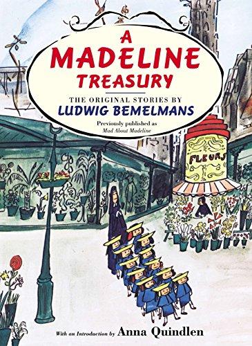 A Madeline Treasury: The Original Stories by Ludwig Bemelmans (Hardback): Ludwig Bemelmans