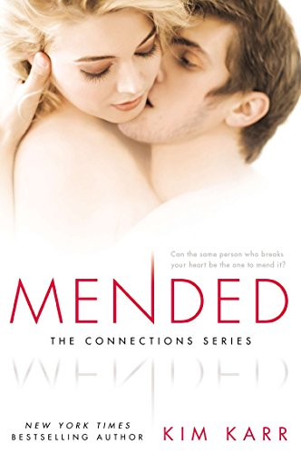 9780451470676: Mended: The Connections Series
