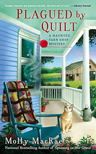 9780451471307: Plagued By Quilt (Haunted Yarn Shop Mystery)