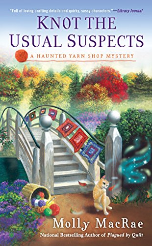 9780451471314: Knot the Usual Suspects (Haunted Yarn Shop Mystery)