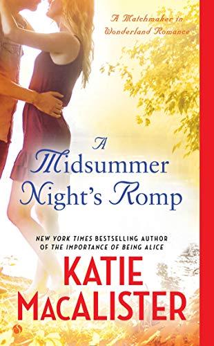 9780451471383: A Midsummer Night's Romp: A Matchmaker in Wonderland Romance